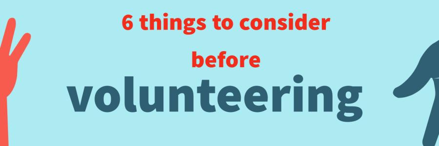 6 things to consider before volunteering